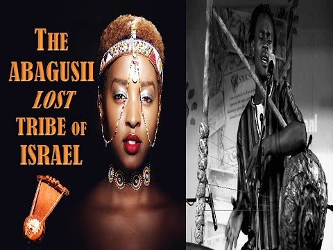 ABAGUSII LOST TRIBE OF ISRAEL : The East African Bantu Israelites