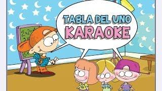 KARAOKE Canciones las Tablas de Multiplicar del 1 al 10 - TABLA DEL UNO (1)