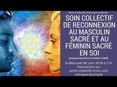 [BANDE-ANNONCE] Soin collectif de Reconnexion au Féminin Sacré et au Masculin Sacré en Soi