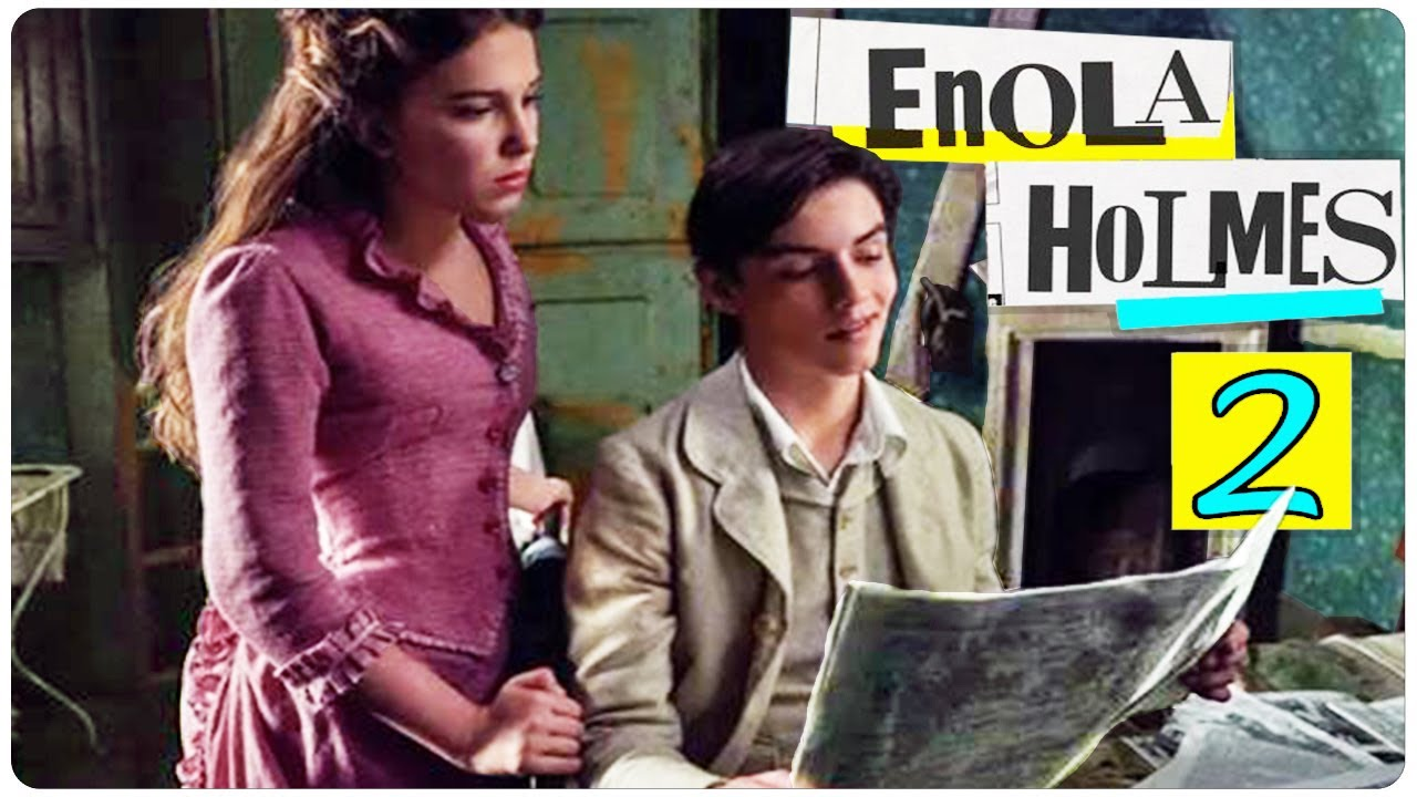 Download Enola Holmes 2 Teaser (2021) With Millie Bobby Brown & Henry Cavill