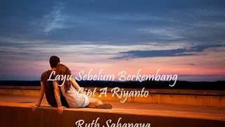 Layu Sebelum Berkembang by Ruth Sahanaya (rie)
