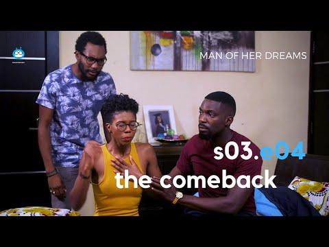 Download MAN OF HER DREAMS: S03E04 – The Comeback