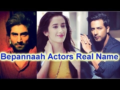 bepannaah Actors Real Name | bepannaah star cast name | bepannaah upcoming colors show | bepannaah