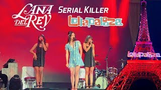 Lana del Rey - «Serial Killer» @ Lollapalooza, Paris 23 / 07 / 2017