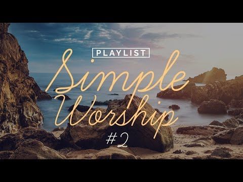 Playlist Simple Worship #2