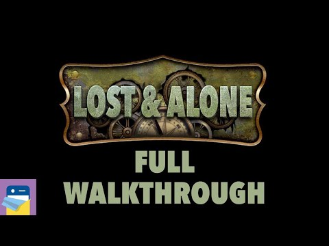 Lost & Alone: Complete Walkthrough Guide & iOS Gameplay - Adventure Escape (by Midnight Adventures)