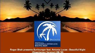 Shah pr. Sunlounger ft. Antonia Lucas - Beautiful Night (Downtempo Version) [MAGIC051.05]