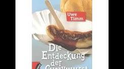 Uwe Timm   Die Entdeckung der Currywurst   Hörbuch Komplett   Deutsch 2016