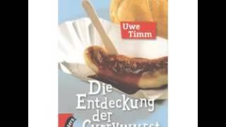Video Uwe Timm   Die Entdeckung der Currywurst   Hörbuch Komplett   Deutsch 2016 download MP3, 3GP, MP4, WEBM, AVI, FLV Desember 2017
