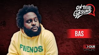 Bas Talks About His Upbringing, The Milky Way Tour & His Bucket List