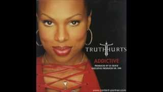 Truth Hurts ft Rakim - Addicited (Original HD)