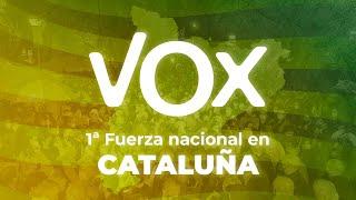 ¡VOX, primera fuerza nacional en Cataluña!