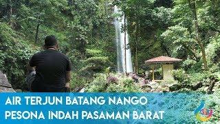Air Terjun Batang Nango (Sarasah Kajai), Pesona Indah Pasaman Barat Mp3