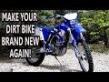 How to make your dirt bike look brand new again