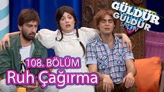 Güldür Güldür Show 108. Bölüm, Ruh Çağırma Skeci
