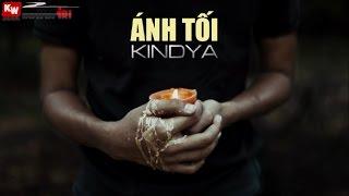 Ánh Tối - KindyA [ Video Lyrics ]