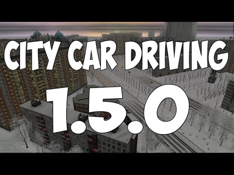 City Car Driving v152 2016 PC Русский , Repack by