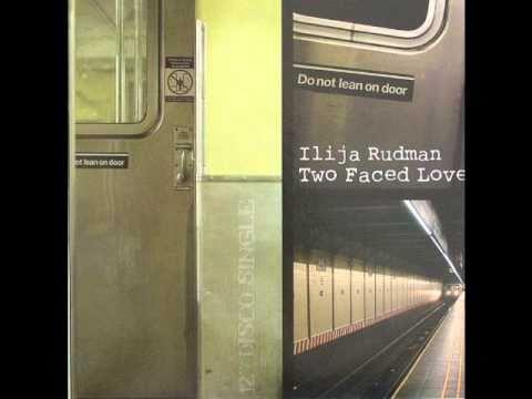 Ilija Rudman - Two Faced Love