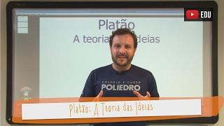 Videoaulas Poliedro | A Teoria das Ideias