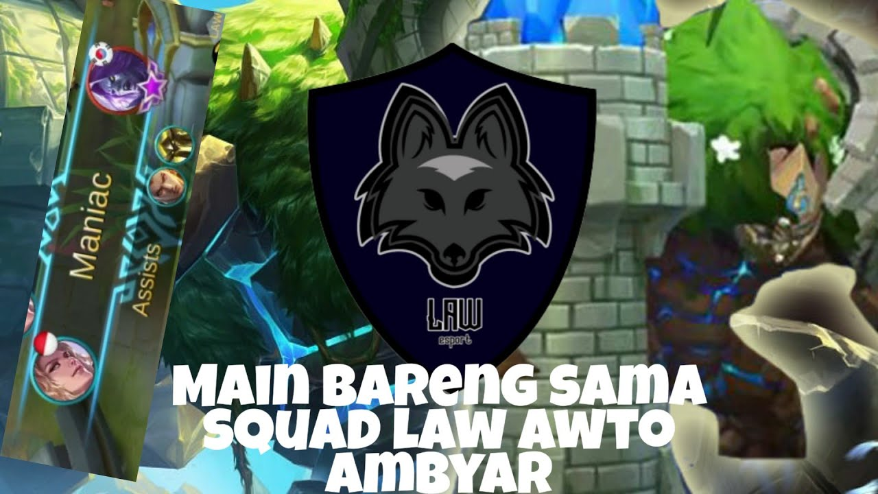 Bermain Bersama Full Squad Law Awto Ambyar Mobile Legends Youtube