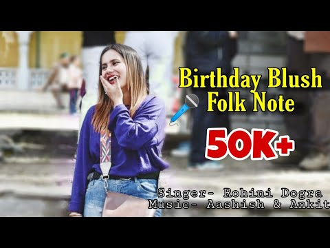 Birthday Blush Folk Note  Rohini Dogra  Aashish  Ankit  Jkb Music