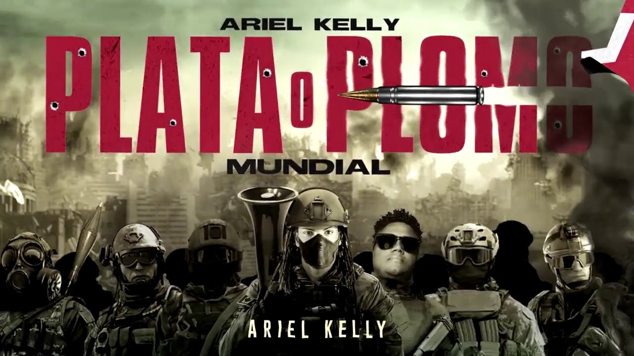 Ariel Kelly Plata o Plomo Mundial