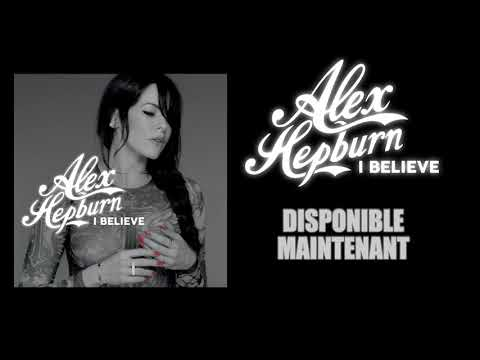 Alex Hepburn - I Believe (Official Sneak Peek)