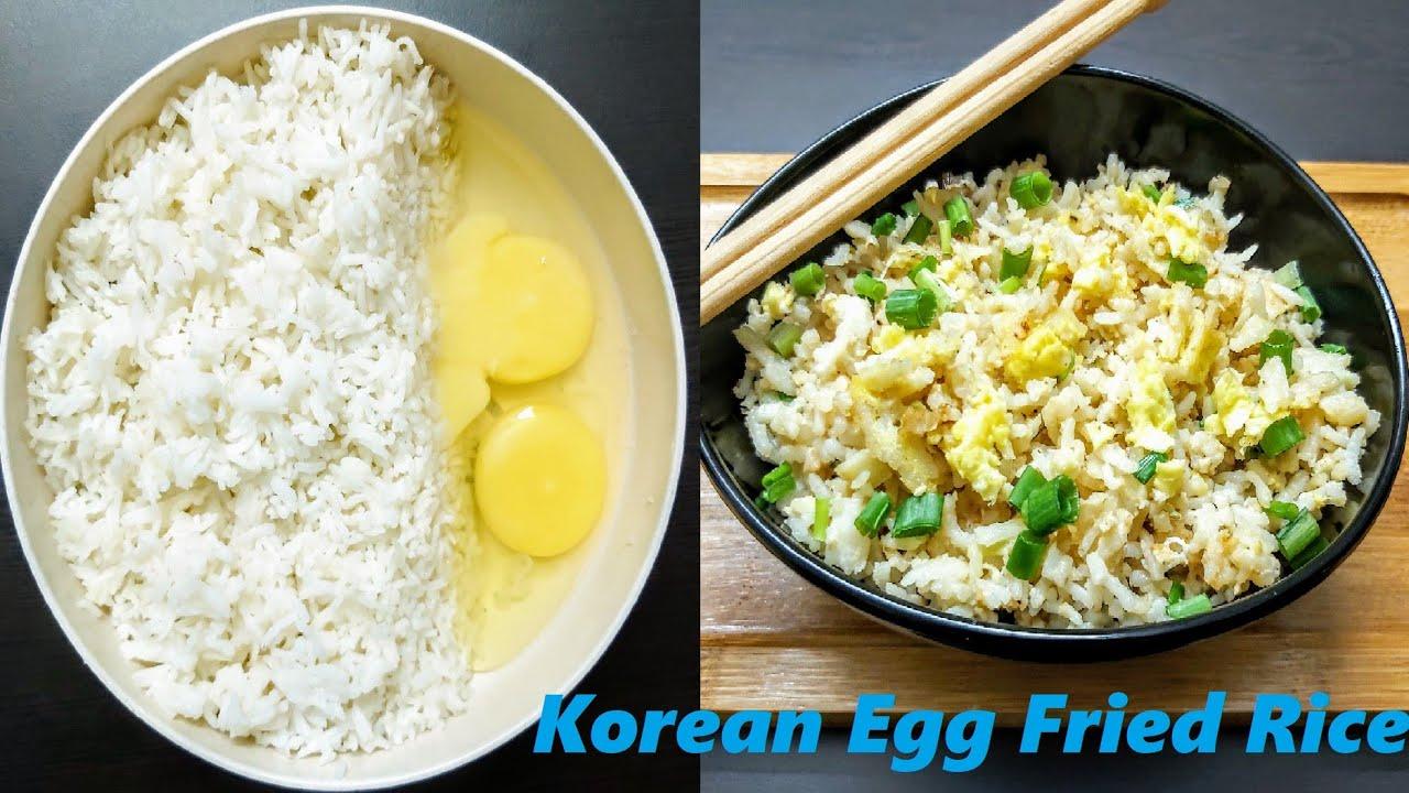 Egg Fried Rice Korean Style Korean Egg Fried Rice Recipe Korean Fried Rice Recipe Fried Rice Youtube