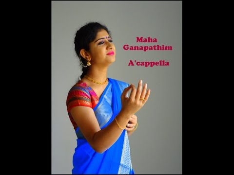 Maha Ganapathim | First ever Indian Carnatic Classical A'Cappella Video | Priyanka Nishith Jois