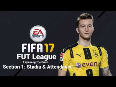 Section 1: Stadia & Attendance   Explaining The Rules Of FUT League