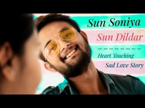 Sun Soniya Sun Dildar Khuda Ki Inayat Hai || Heart Touching Sab Love Story || A M Production