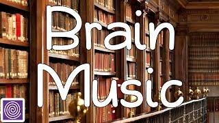 Brain Music : Focusing Music, Brain Food and Power, Concentration For Learning, Alpha Waves ☯R3