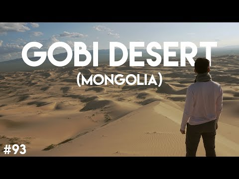 I don't like sand. It's coarse and rough and irritating and it gets everywhere (Gobi Desert)
