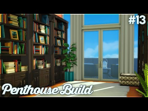 The Sims 4: Let's Build a Penthouse (Part 13) Library