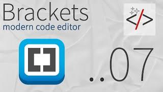 Brackets урок 7. Live Preview - интерактивный просмотр