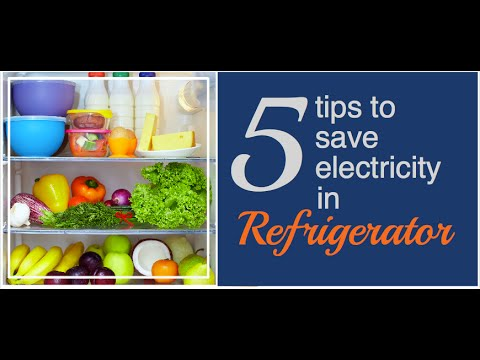 Tips to Save Electricity in a Refrigerator