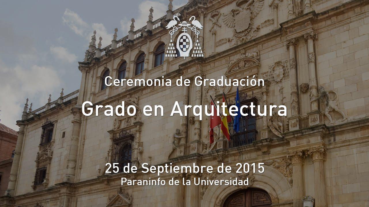 Graduaci n grado en arquitectura y grado en fundamentos for Grado en arquitectura