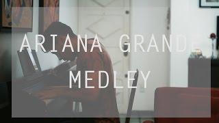Ariana Grande Piano Medley