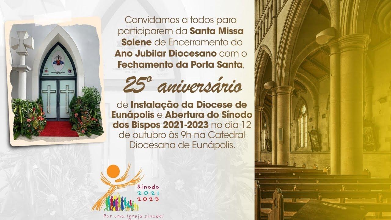 Santa Missa Solene de Encerramento do Ano Jubilar Diocesano e Abertura do Sínodo dos Bispos 2021-23