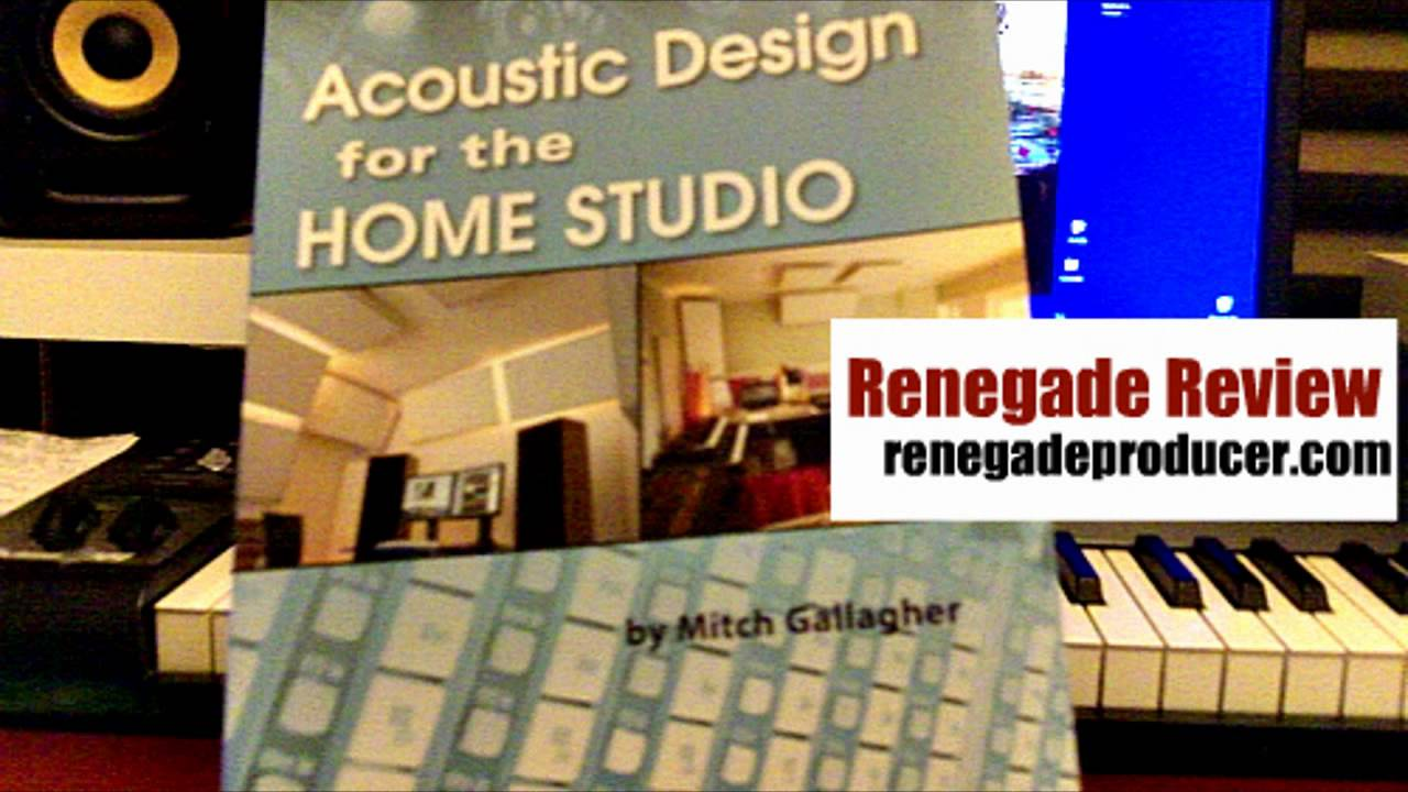 Good Renegade Review: Acoustic Design For The Home Studio   YouTube Part 8
