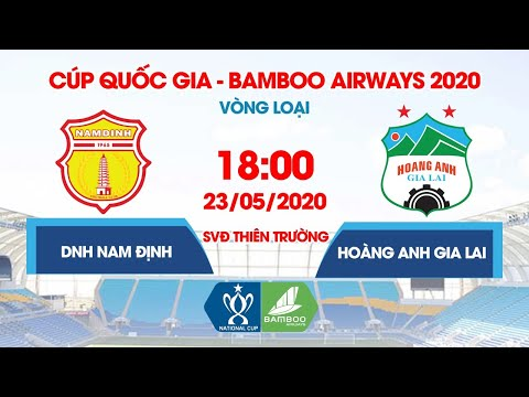 Live Stream | DNH Nam Định vs Hoàng Anh Gia Lai | National Cup | Vietnams first football game since pandemic break to allow spectators