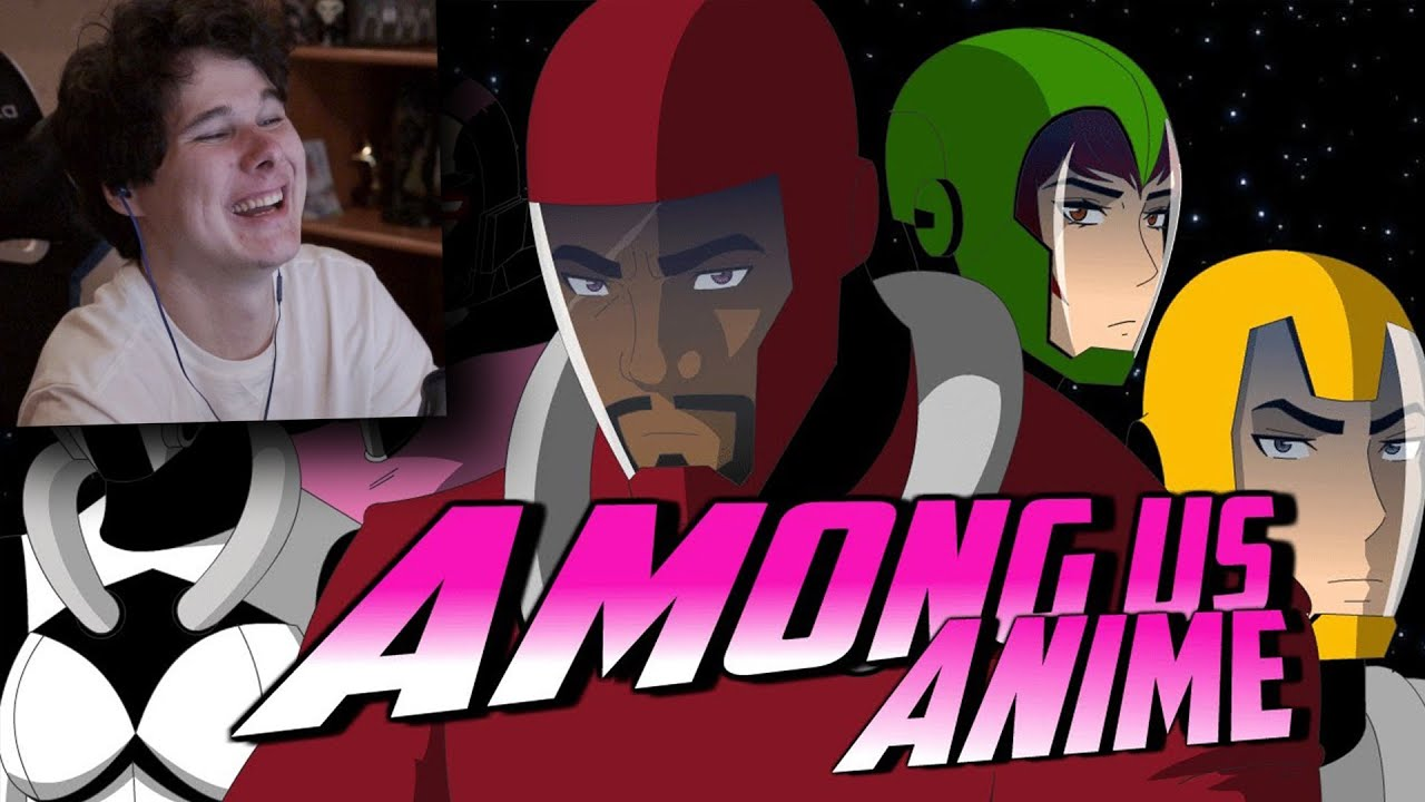 Among us - Anime - Реакция на Амонг Ас
