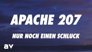 Apache 207 - Nur noch einen Schluck (Lyrics)