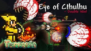 Terraria Let's Play - Eye of Cthulu - Double Win! [18]