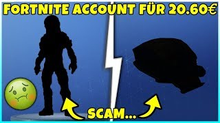 I buy a Fortnite account for 20,40€ and get absolute scam