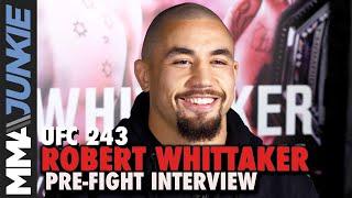 UFC 243: Robert Whittaker pre-fight interview