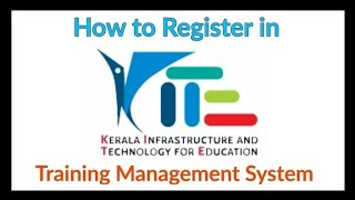 How to Register in KITE Training Management System (IT@School)