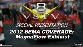 2012 SEMA V8TV VIDEO COVERAGE - MAGNAFLOW REVOLVER TRUCK
