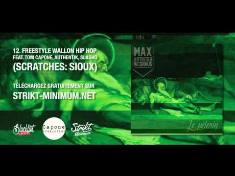 Max feat. Tom Capone, Authentik, Slagho - 12. Freestyle Wallon Hip Hop (Son officiel)