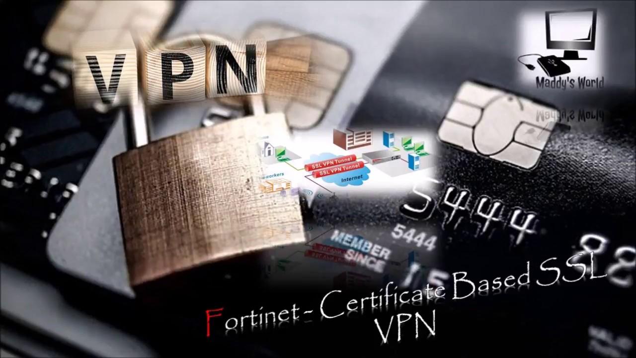 Firewall Fortinet Certificate Based Ssl Vpn Youtube